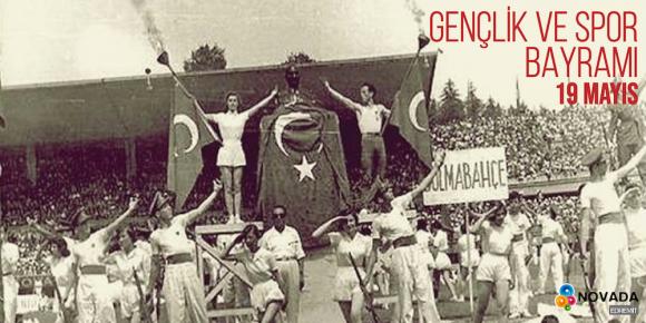 Atatürk'ü Anma, Gençlik ve Spor Bayramı!