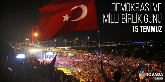 DEMOKRASİ VE MİLLİ BİRLİK GÜNÜ!